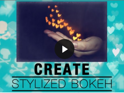 Create Stylized Bokeh with your DSLR