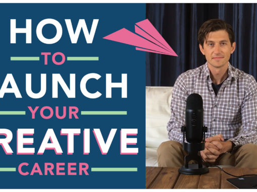How to Launch Your Creative Career